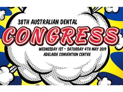 Join us at the Australian Dental Congress 2019 – Adelaide!